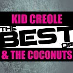 Kid Creole & The Coconuts The Best Of Kid Creole & The Coconuts