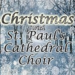 St. Paul's Cathedral Choir Christmas With St. Paul's Cathedral Choir