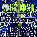Jack Lancaster The Very Best Of Jack Lancaster And Rick Van Der Linden