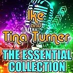 Ike & Tina Turner Ike & Tina Turner: The Essential Collection