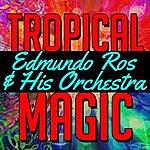 Edmundo Ros & His Orchestra Tropical Magic