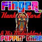 Hank Ballard Finger Poppin' Time