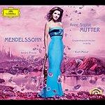 Anne-Sophie Mutter Mendelssohn: Violin Concerto Op.64; Piano Trio Op.49; Violin Sonata In F Major (1838)