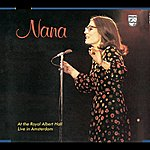 Nana Mouskouri At The Royal Albert Hall / Live In Amsterdam