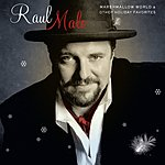 Raul Malo Marshmallow World & Other Holiday Favorites (Itunes Exclusive)