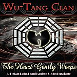 Wu-Tang Clan The Heart Gently Weeps (Edited Version)
