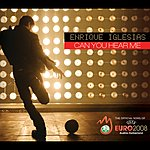 Enrique Iglesias Can You Hear Me (International Version)