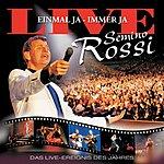 Semino Rossi Einmal Ja - Immer Ja (Live)