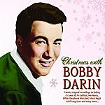 Bobby Darin Christmas With Bobby Darin, Featuring Six Bonus Tracks!