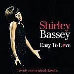 Shirley Bassey Easy To Love