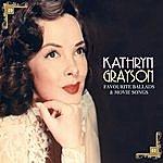 Kathryn Grayson Favourite Ballads & Movie Songs