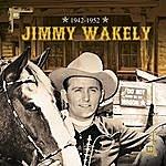 Jimmy Wakely 1942-1952 Jimmy Wakely