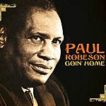Paul Robeson Goin' Home