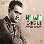 Beniamino Gigli Favourite Arias, Neopolitan Songs & Encores 1925-1955