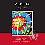 Wreckless Eric Big Smash