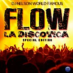 DJ Nelson Flow La Discoteca Special Edition