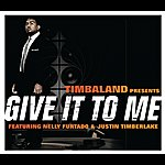 Timbaland Give It To Me (International Version)