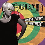 Robyn With Every Heartbeat - With Kleerup (2-Track Single)