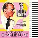 Charlie Kunz Golden Memories