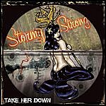 Stormy Strong Take Her Down