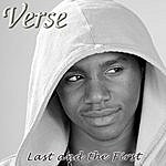 Verse Last And The First