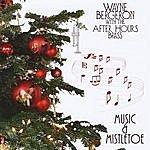 Wayne Bergeron Music & Mistletoe