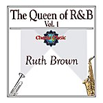 Ruth Brown The Queen Of R&B Vol. 1