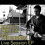 Rocco DeLuca Live Session Ep (Remastered)