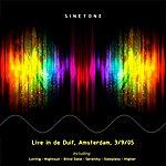 Sinetone Live In De Duif 03092005