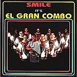 El Gran Combo De Puerto Rico Smile - It's El Gran Combo