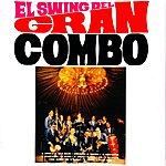 El Gran Combo De Puerto Rico El Swing