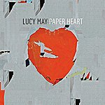 Lucy May Paper Heart - Single
