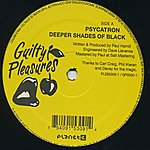 Psycatron Deeper Shades Of Black - Single