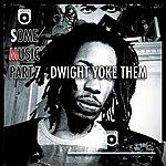 Count Bass D. Some Music Part 7 (Dwight Yoke Them)