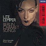 Ute Lemper Berlin Cabaret Songs (Sung In German)