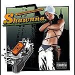 Shawnna Worth Tha Weight (Explicit Version)