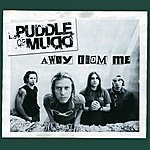 Puddle Of Mudd Away From Me (International Version)