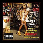 Remy Ma There's Something About Remy-Based On A True Story (Explicit Version)