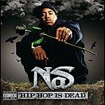 Nas Hip Hop Is Dead (Explicit Version)