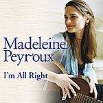Madeleine Peyroux I'm All Right