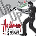 Haddaway Up And Up (Feat. The Mad Stuntman) - Single