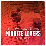 Frankie D Midnite Lovers