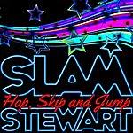 Slam Stewart Hop, Skip And Jump