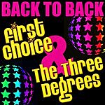 First Choice Back To Back: First Choice & The Three Degrees