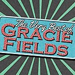 Gracie Fields The Very Best Of Gracie Fields