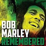 Bob Marley Bob Marley Remembered