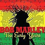 Bob Marley Bob Marley - The Early Days