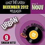 Off The Record December 2012 Urban Smash Hits