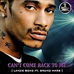 Layzie Bone Can't Come Back To Me (Feat. Bruno Mars)