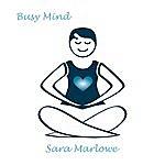 Sara Marlowe Busy Mind